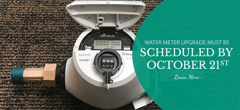 Slideshow - Water Meter Upgrade must be Scheduled by October 21